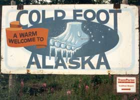 A Warm Welcome to Coldfoot welcome sign